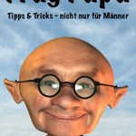Frag Papa - App gibt Tipps fr die Alltagsprobleme