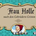Frau Holle - Mini-Hörbuch für iPhone & Co.