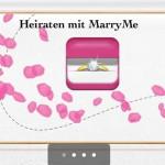 MarryMe App – 100 Ideen für den richtigen Heiratsantrag